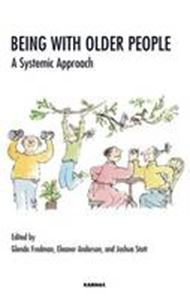 Picture of Being with Older People : A Systematic Approach