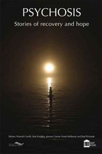 Picture of Psychosis: Stories Of Recovery And