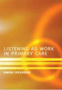 Picture of Listening as Work in Primary Care