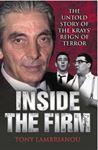Picture of Inside the Firm: The Untold Story of the Kray's Reign of Terror