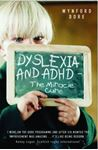 Picture of Dyslexia and ADHD - the Miracle Cure