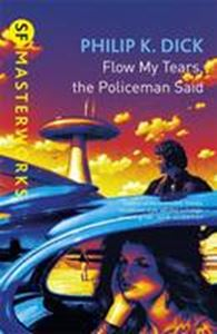 Picture of Flow My Tears the Policeman Said