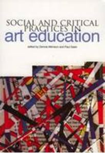 Picture of Social and Critical Practices in Art Education