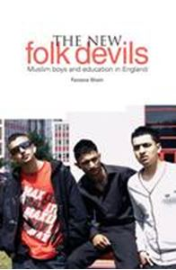 Picture of New Folk Devils? Muslim Boys and Education in England