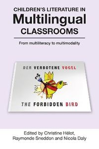 Picture of Children's Literature in Multilingual Classrooms: From Multiliteracy to Multimodality
