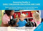 Picture of Assessing Quality in Early Childhood Education and Care: Sustained Shared Thinking and Emotional Well-Being (SSTEW) Scale for 2-5-Year-Olds Provision