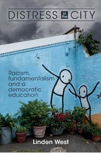 Picture of Distress in the City: Racism, Fundamentalism and a Democratic Education