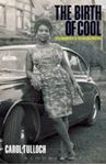 Picture of Birth of Cool: Style Narratives of the African Diaspora