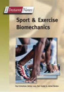 Picture of BIOS Instant Notes Sports and Exercise Biomechanics