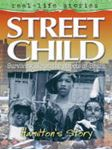 Picture of Street child:Hamilton's story