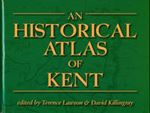 Picture of Historical Atlas of Kent