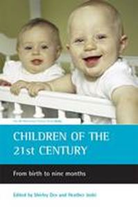 Picture of Children of the 21st Century : From Birth to Nine Months