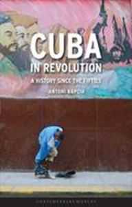 Picture of Cuba in Revolution A History Since the Fifites