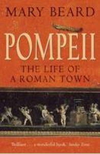 Picture of Pompeii: Life of a Roman Town