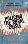 Picture of Policing the Rural Crisis