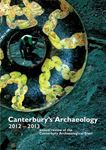 Picture of Canterbury's Archaeology: Annual Review of the Canterbury Archaeology Trust 2012-2013