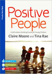 Picture of Positive People: A Self-esteem Building Course for Young Children (Key Stages 1 and 2)