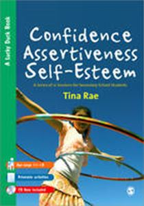 Picture of Confidence, Assertiveness, Self Esteem: A Series of 12 Sessions for Secondary School Students