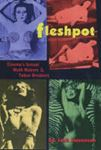 Picture of Fleshpot Cinema's Sexual Myth Makers & Taboo Breakers