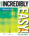 Picture of Wound Care Made Incredibly Easy!
