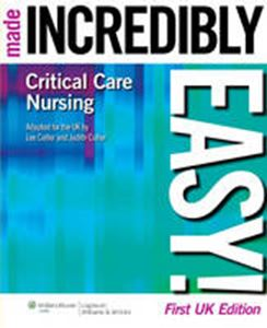 Picture of Critical Care Nursing Made Incredibly Easy