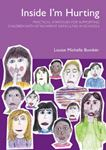Picture of Inside I'm Hurting: Practical Strategies for Supporting Children with Attachment Difficulties in Schools