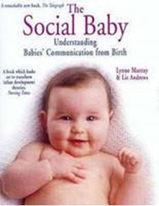 Picture of Social baby:Understanding babies' communication from birth