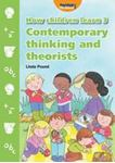Picture of How Children Learn 3 Contemporary Thinking and Theorists