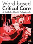 Picture of Ward-Based Critical Care: A Guide for Health Professionals 2ed