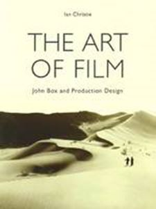 Picture of Art of Film : John Box and Production Design