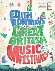 Picture of Edith Bowman's Great British Music Festivals