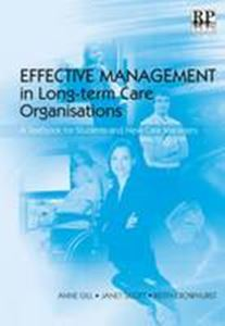 Picture of Effective Management in Long-term Care Organisations: A Textbook for Students and New Care Managers