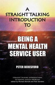 Picture of Straight Talking Introduction to Being a User of Psychiatric
