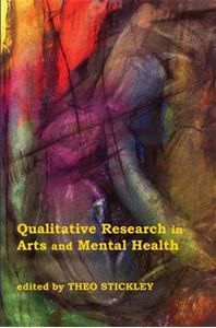Picture of Qualitative Research in Arts and Mental Health: Context, Meanings and Evidence