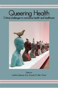 Picture of Queering Health: Critical Challenges to Normative Health and Healthcare