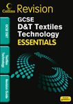Picture of GCSE Essentials Textiles Technology Revision Guide