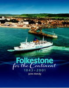 Picture of Folkestone for the Continent 1843-2001