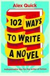 Picture of 102 Ways to Write a Novel