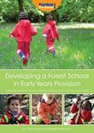 Picture of Developing a Forest School in Early Years Provision