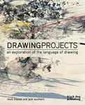 Picture of Drawing Projects: An Exploration of the Language of Drawing