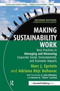 Picture of Making Sustainability Work: Best Practices in Managing and Measuring Corporate Social, Environmental, and Economic Impacts