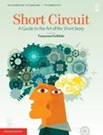 Picture of Short Circuit: A Guide to the Art of the Short Story 2ed
