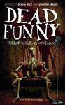 Picture of Dead Funny: Horror Stories by Comedians