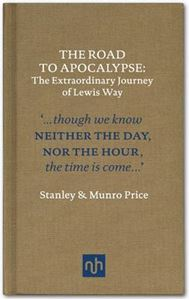 Picture of Road to Apocalypse: The Extraordinary Journey of Lewis Way
