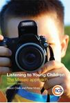 Picture of Listening to Young Children: The Mosaic Approach 2ed