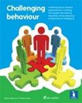 Picture of Challenging Behaviour: A Handbook: Practical Resource Addressing Ways of Providing Positive Behavioural Support to People with Learning Disabilities Whose Behaviour is Described as Challenging