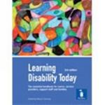 Picture of Learning Disability Today: Examines Current Issues for Those Using and Delivering Learning Disability Services and Support, Reflecting Learning Outcomes for QCF Qualifications