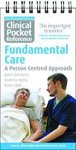 Picture of Clinical Pocket Reference: Fundamental Care: A Person Centred Approach