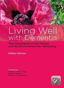 Picture of Living Well with Dementia: The Importance of the Person and the Environment for Wellbeing