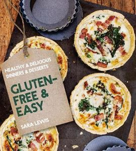 Picture of Gluten-Free & Easy: Over 80 Simple Recipes for the Gluten Intolerant